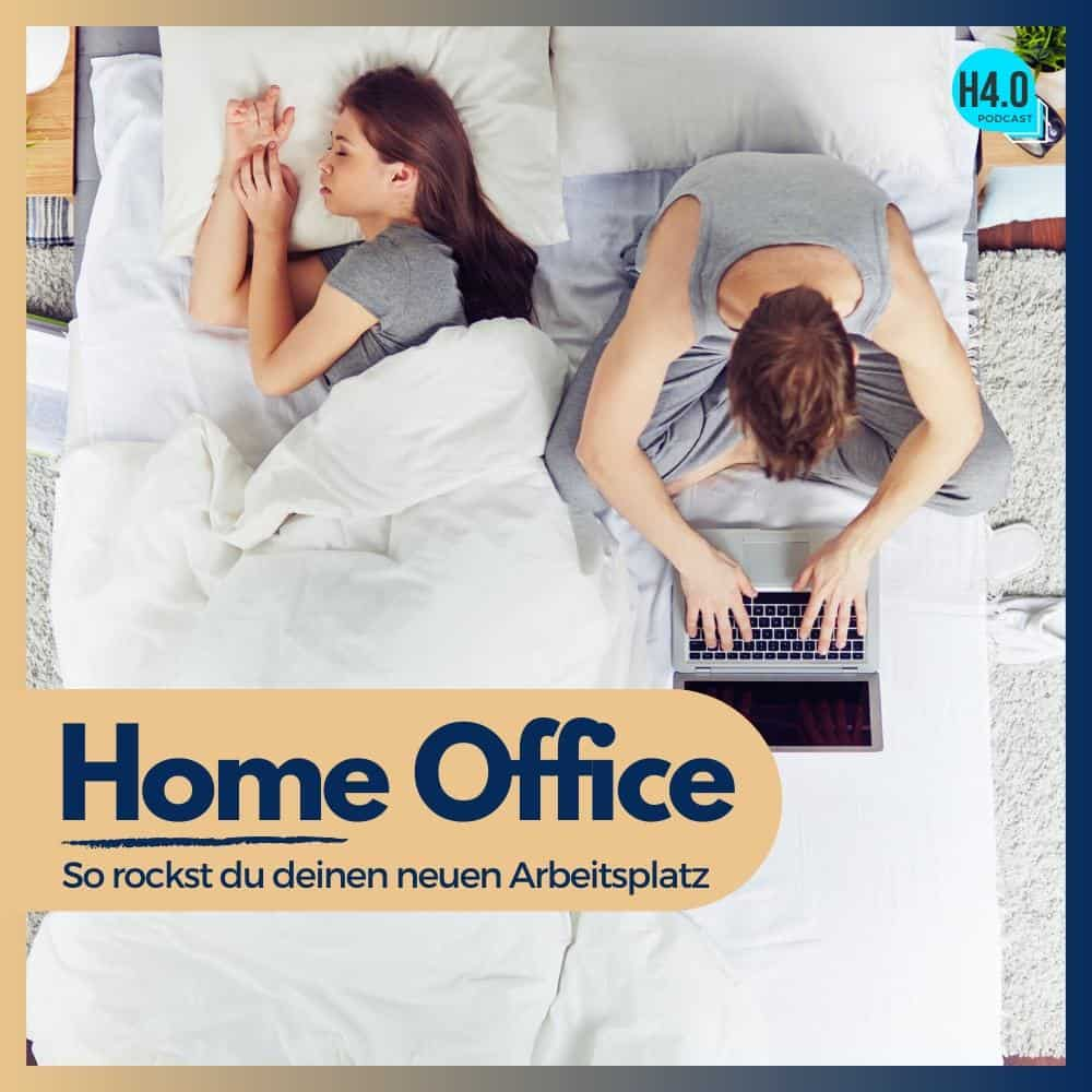 #15 Home Office - So rockst du deinen neuen Arbeitsplatz (Handel 4.0 Podcast)